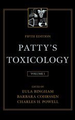 Patty's Toxicology, Volume 1: Introduction to the Field of Toxicology