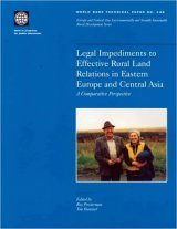Legal Impediments to Effective Rural Land Relations in Eastern Europe and Central Asia: A Comparative Perspective