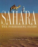 Sahara: The Forbidding Sands