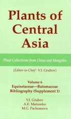 Plants of Central Asia, Volume 6: Equisetaceae-Butomaceae: Bibliography (Supplement 1)