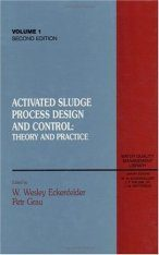 Activated Sludge Process Design and Control Theory and Practice