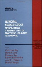 Municipal Sewage Sludge Management: A Reference Text on Processing, Utilization and Disposal