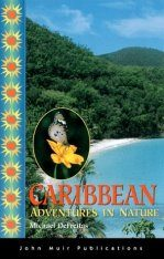 Caribbean: Adventures in Nature