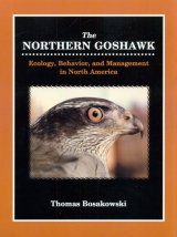 The Northern Goshawk: Ecology, Behaviour and Management in North America