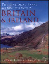 The National Parks and Other Wild Places of Britain and Ireland
