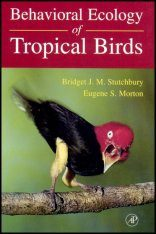 Behavioural Ecology of Tropical Birds
