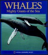 Whales: Mighty Giants of the Sea (National Geographic Action Book)