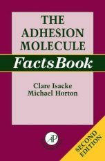 The Adhesion Molecules Factsbook