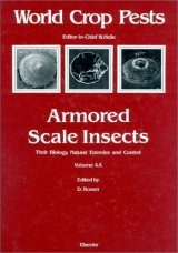 Armored Scale Insects: Their Biology, Natural Enemies and Control, Part A