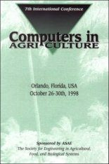 Computers in Agriculture, 7th International Conference, Orlando, Florida , USA October 26-30 1998