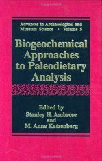 Biogeochemical Approaches in Paleodietary Analysis