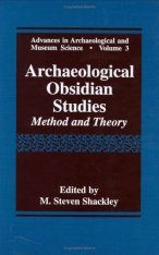 Archaeological Obsidian Studies: Method and Theory