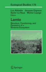 Lamto: Structure, Functioning, and Dynamics of a Savanna Ecosystem