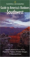 National Geographic Guides to America's Outdoors: Southwest