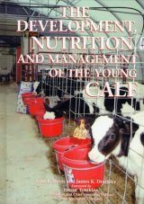 The Development, Nutrition and Management of the Young Calf