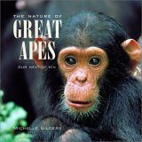 The Nature of the Great Apes