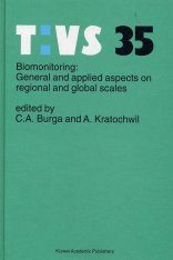 Biomonitoring: General and Applied Aspects on Regional and Global Scales