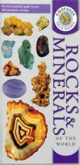 Kingfisher Field Guide to the Rocks and Minerals of the World