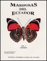 Butterflies & Moths of Ecuador / Mariposas del Ecuador, Volume 1