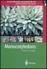 Illustrated Handbook of Succulent Plants: Monocotyledons