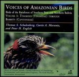 Voices of Amazonian Birds, Volume 1