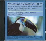 Voices of Amazonian Birds, Volume 2