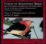 Voices of Amazonian Birds, Volume 3