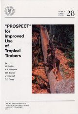 PROSPECT for Improved Use of Tropical Timbers