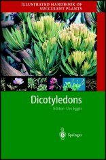 Illustrated Handbook of Succulent Plants: Dicotyledons
