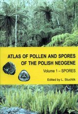 Atlas of Pollen and Spores of the Polish Neogene, Volume 1