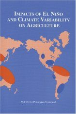 Impacts of El Nino and Climate Variability on Agriculture