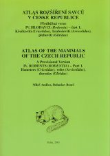 Atlas of the Mammals of the Czech Republic, Volume 4 [Czech]