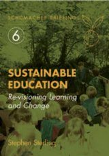 Sustainable Education: Revisioning Learning and Change