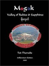 Mogok: Valley of Rubies and Sapphires