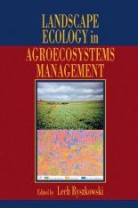 Landscape Ecology in Agroecosystems Management