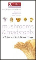 Collins Pocket Guide to Mushrooms and Toadstools of Britain and North- Western Europe