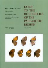 Satyrinae Part 4 (Guide to the Butterflies of the Palearctic Region)