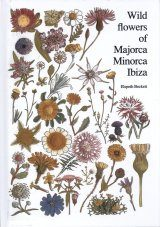 Wild Flowers of Majorca, Minorca and Ibiza