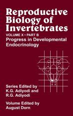 Reproductive Biology of Invertebrates, Volume 10, Part B