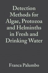 Detection Methods for Algae, Protozoa and Helminths in Fresh Drinking Water