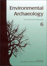 Environmental Archaeology: Volume 6