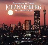 Panoramic Journey through Johannesburg and Surrounds