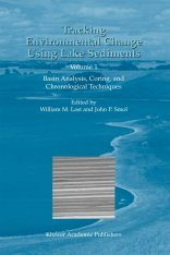 Tracking Environmental Change Using Lake Sediments, Volume 1