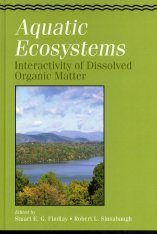 Aquatic Ecosystems: Interactivity of Dissolved Organic Matter