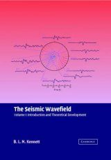 The Seismic Wavefield, Volume 1