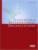 The Europa Directory of International Organizations 2002