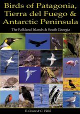 Birds of Patagonia, Tierra del Fuego and Antarctic Peninsula