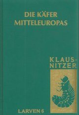 Die Käfer Mitteleuropas, Band L6: Polyphaga 5 [The Beetles of Central Europe, Volume L6: Polyphaga 5]