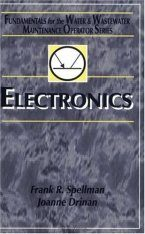 Electronics: Fundamentals for the Water and Wastewater Maintenance Operator