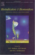 Bioindicators and Biomonitors